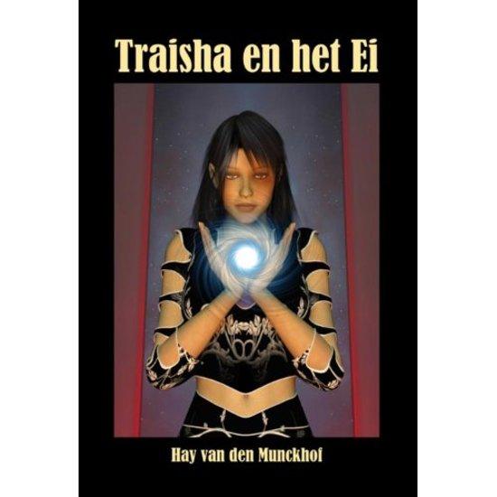Traisha en het Ei