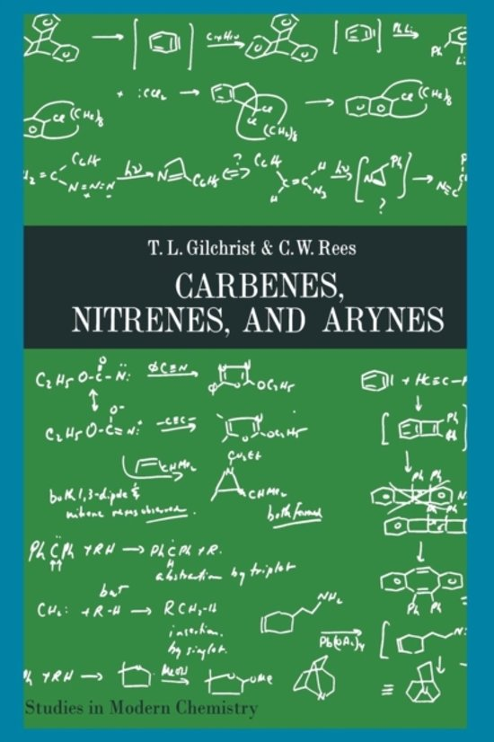 Carbenes nitrenes and arynes