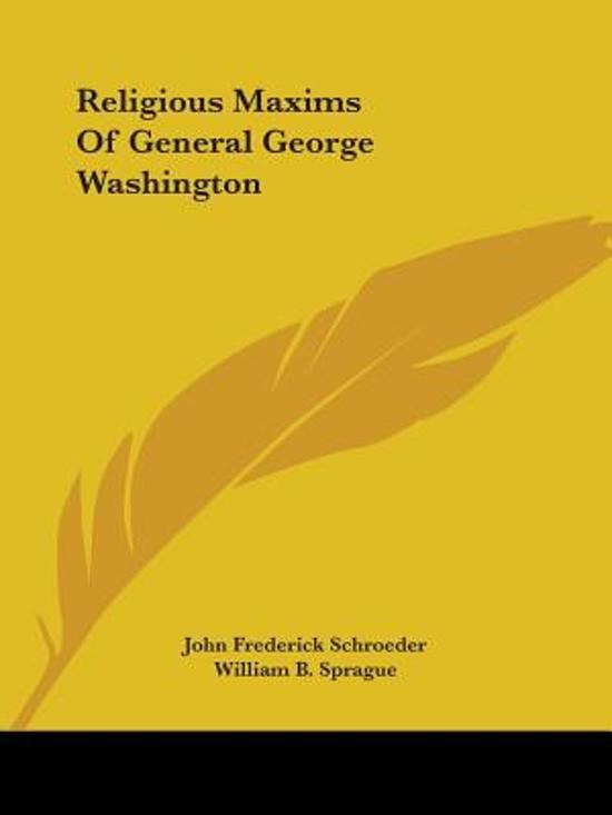 Religious Maxims of General George Washington