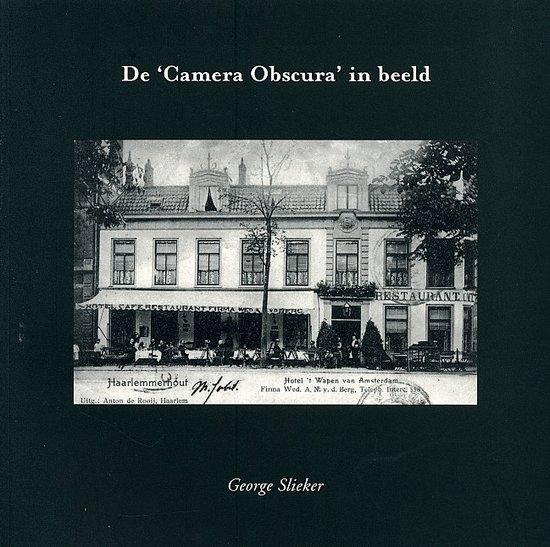 De 'Camera Obscura' In Beeld - G. Slieker pdf epub
