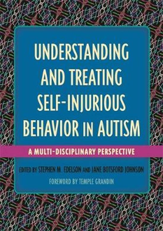 Boek cover Understanding and Treating Self-Injurious Behavior in Autism van Margaret L. Bauman (Onbekend)