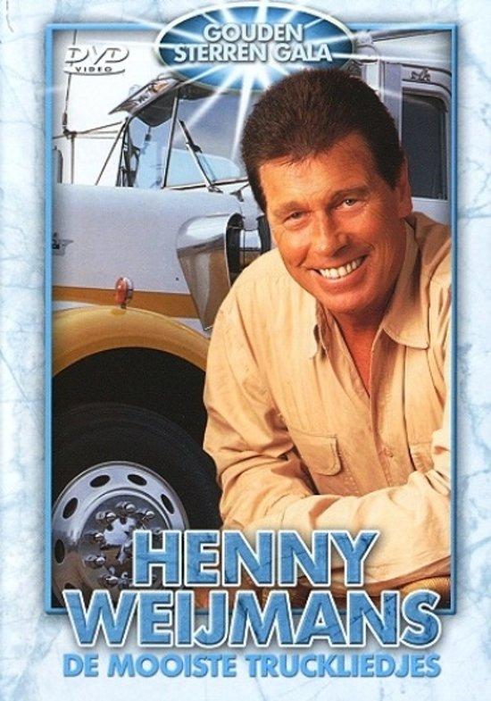 Henny Weijmans - De Mooiste Truck Liedjes