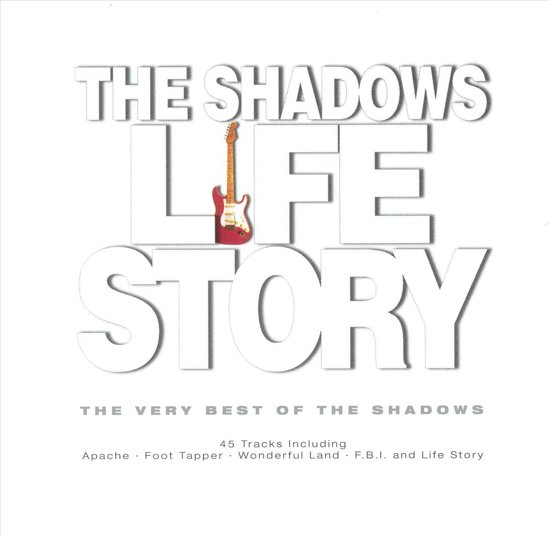 Life Story - Very Best Of The Shadows