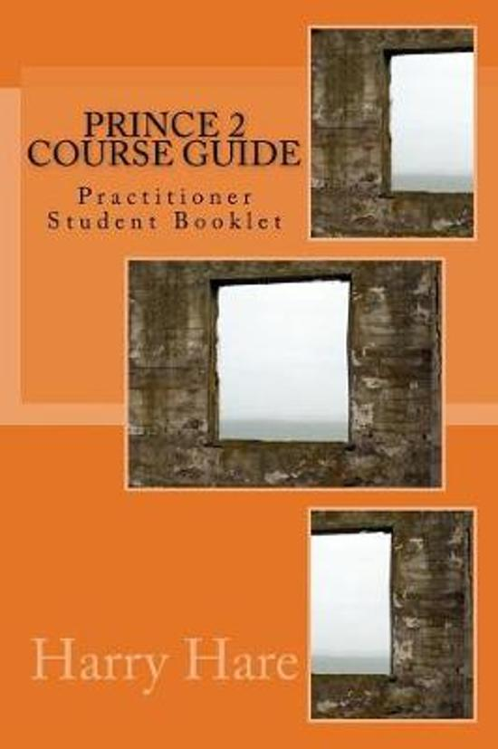 PRINCE 2 Course Guide