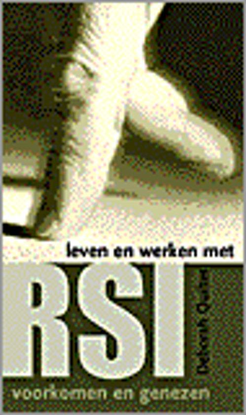 Leven En Werken Met Rsi - Deborah Quilter pdf epub
