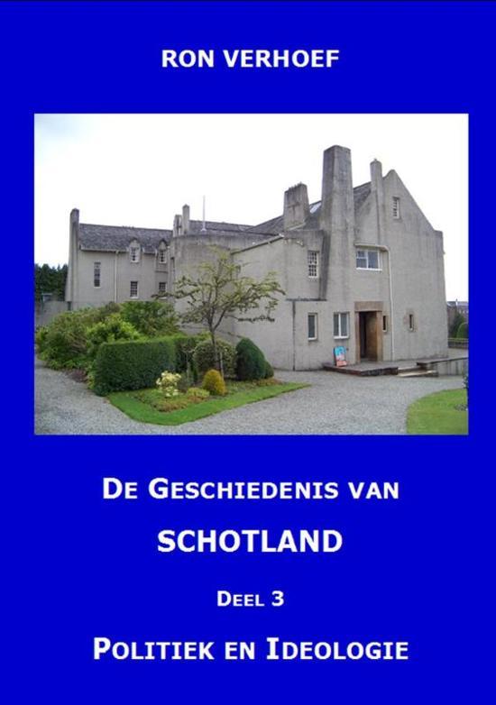 De geschiedenis van Schotland Deel 3 Politiek en ideologie de nieuwe tijd