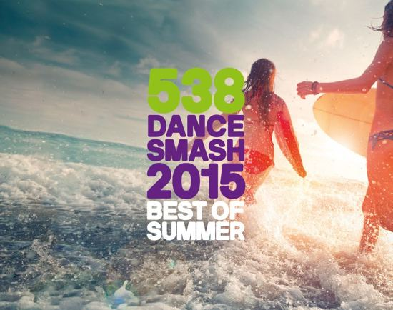 538 Dance Smash - 2015 Best Of Summer
