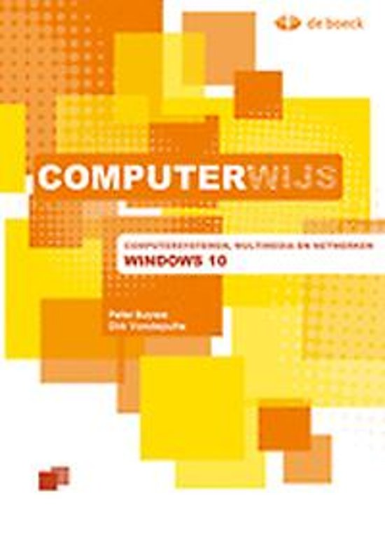 Computerwijs computersystemen multimedia en netwerken windows 10 leerwerkboek