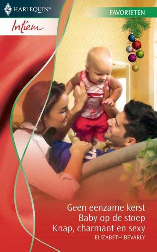 Geen eenzame kerst / Baby op de stoep / Knap, charmant en sexy - Intiem Favorieten 304, 3-in-1