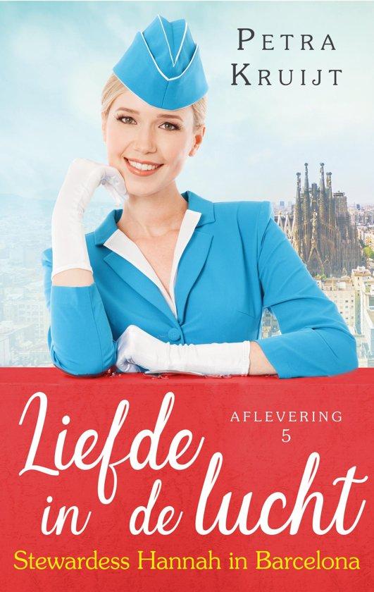 Liefde in de lucht 5 - Stewardess Hannah in Barcelona