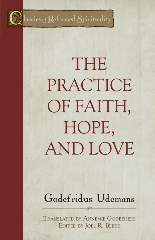 The Practice of True Faith, Hope, and Love