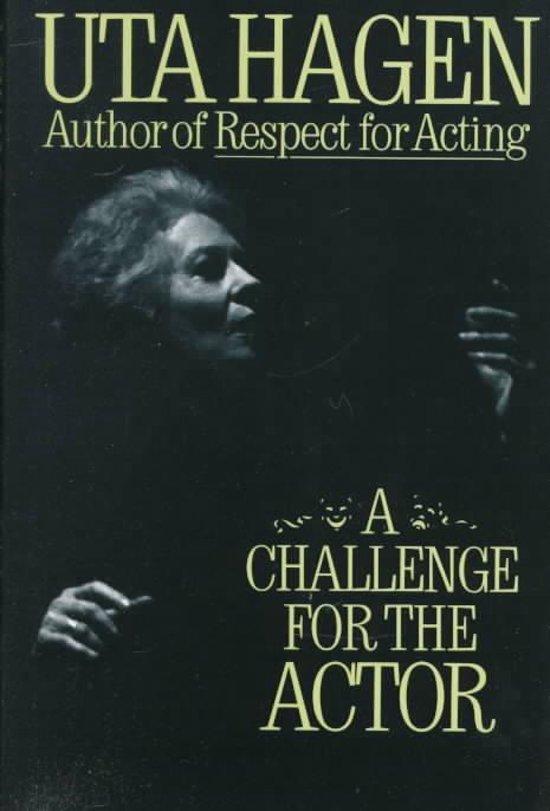 Bol A Challenge For The Actor Uta Hagen 9780684190402 Boeken