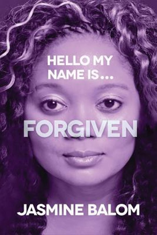 Hello My Name Is...Forgiven