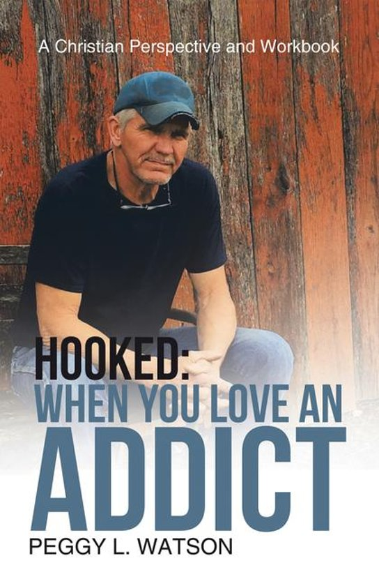 Hooked: When You Love an Addict