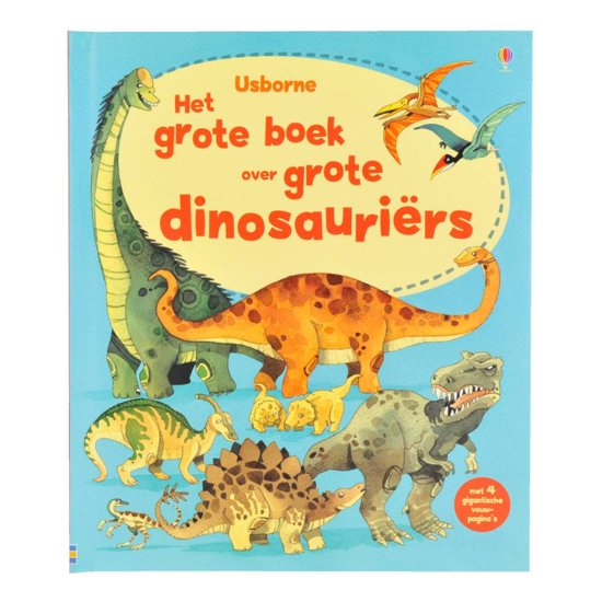 Het grote boek over grote dinosauriers
