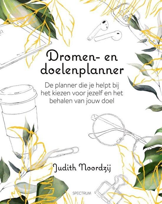 Boek cover Dromen- en doelenplanner van Judith Noordzij (Hardcover)