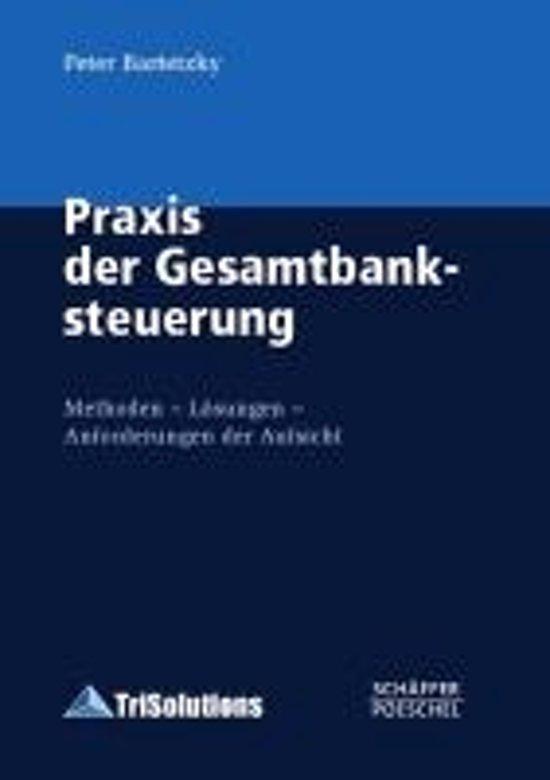 Praxis der Gesamtbanksteuerung