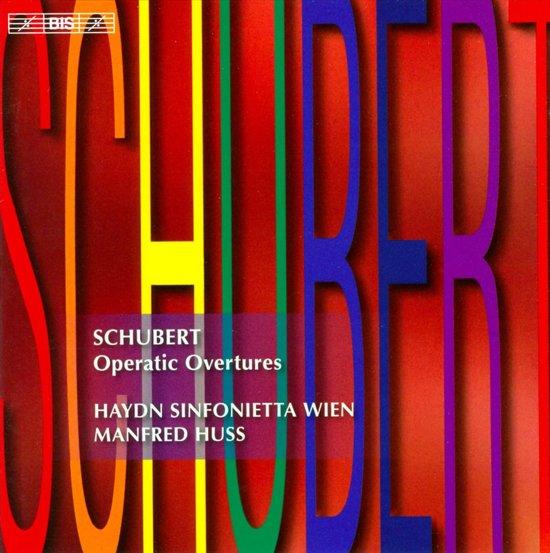 Schubert: Operatic Overtures