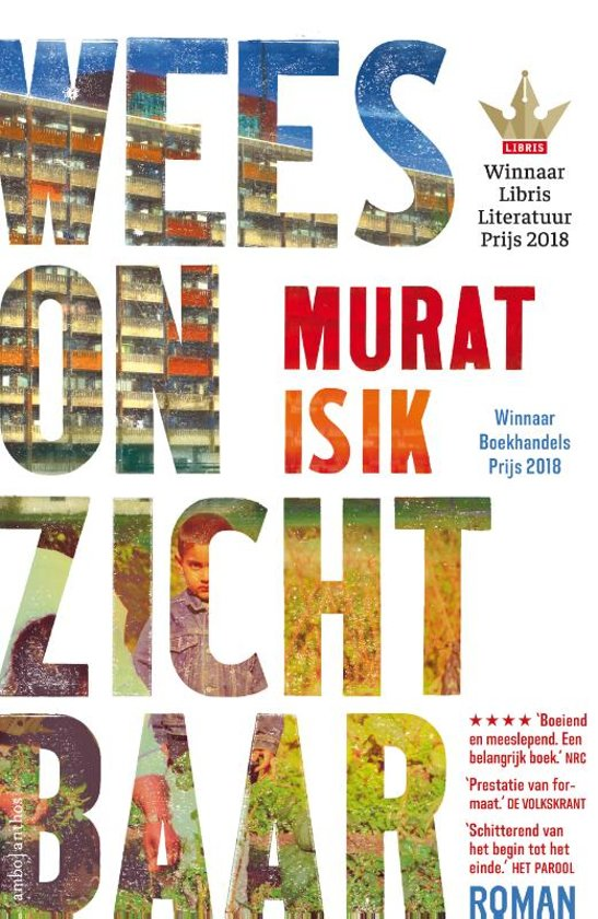 Boek cover Wees onzichtbaar van Murat Isik (Hardcover)