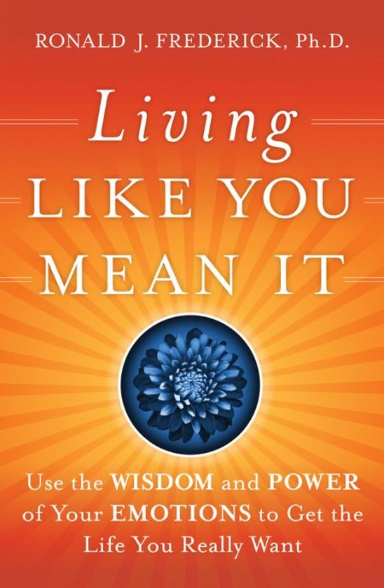 Boek cover Living Like You Mean It van Ronald J. Frederick (Hardcover)
