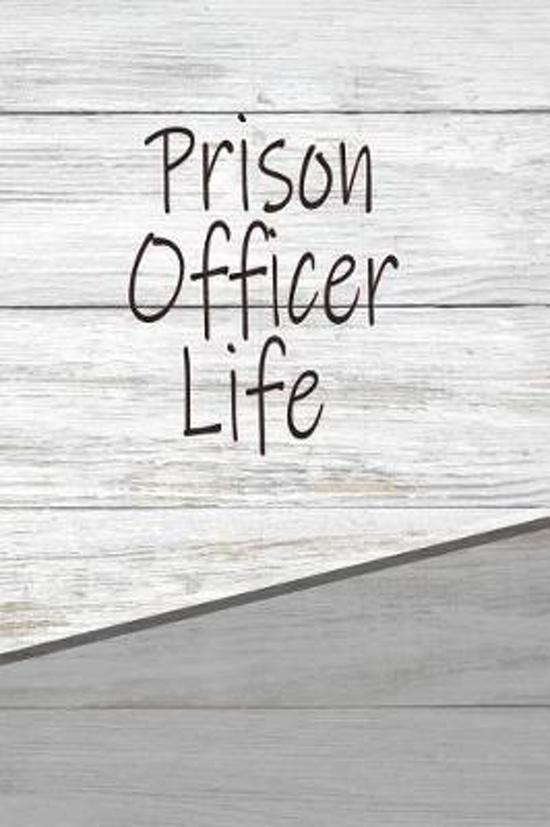 Prison Officer Life