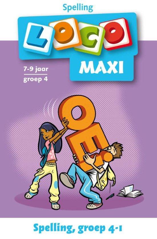 Loco Maxi / Spelling groep 4, deel 1