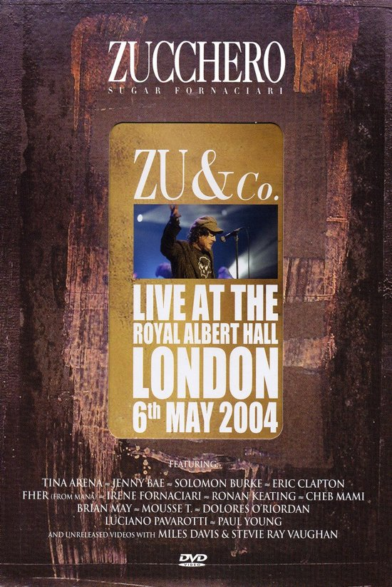 Zucchero - Zu & Co Live At Royal Albert Hall