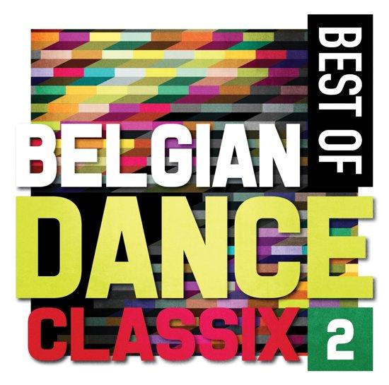 Best Of Belgian Dance Classix 2