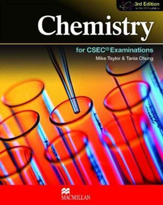 Chemistry for Csec (R) Examinations 3Rd Edition Student's Book