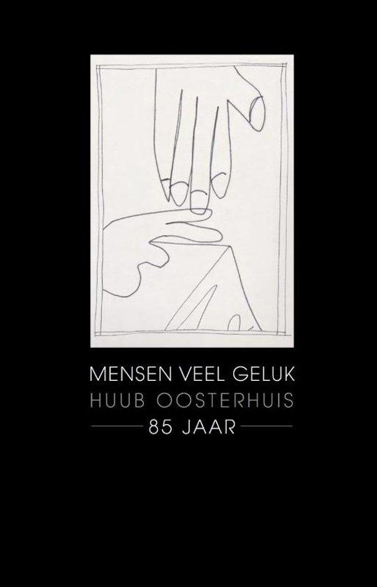 Boek cover Mensen veel geluk van Huub Oosterhuis (Hardcover)