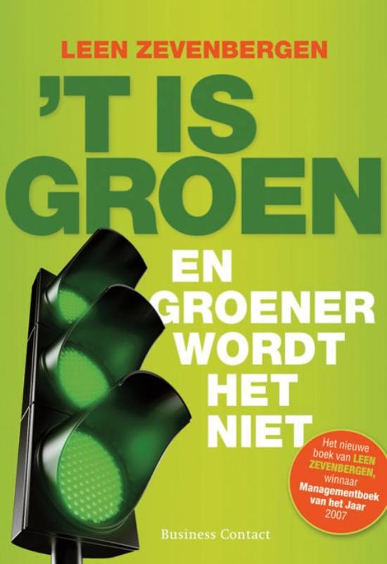 t Is groen en groener wordt het niet