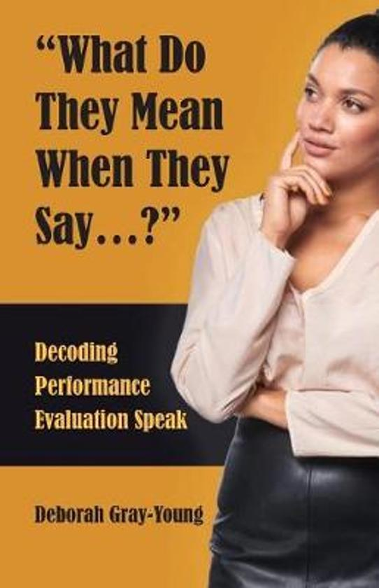 Boek cover What Do They Mean When They Say... van Deborah Gray-Young (Paperback)