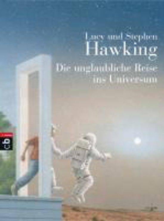 Boek cover Die Unglaubliche Reise Ins Universum van Lucy Hawking (Paperback)