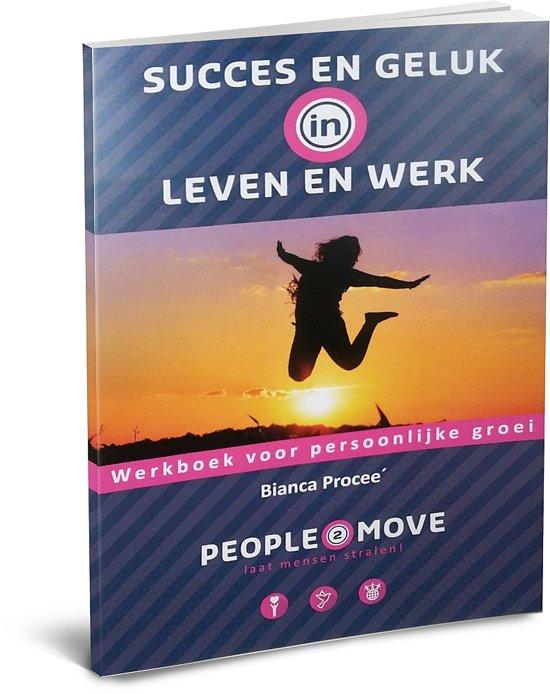 Succes en geluk in leven en werk