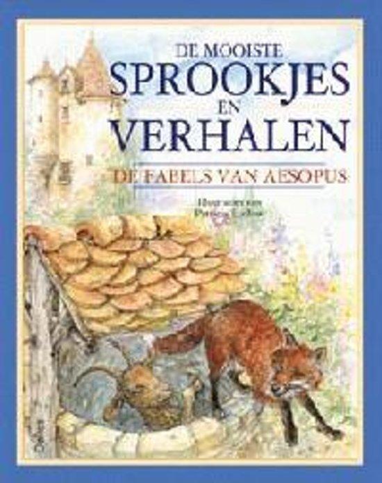 De Mooiste Sprookjes En Verhalen