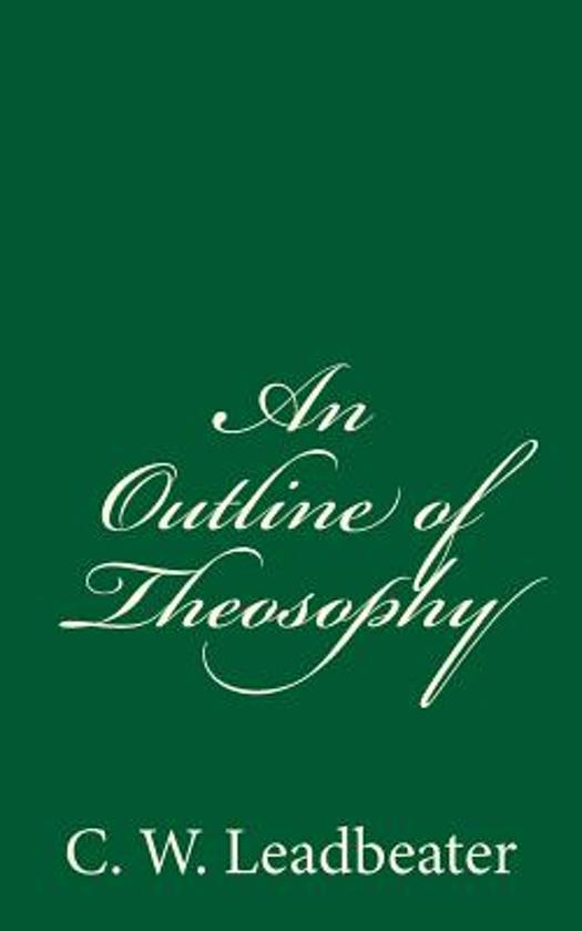 An Outline of Theosophy