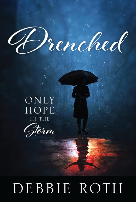 Drenched: Only Hope in a Storm