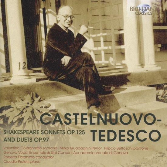 Castelnuovo-Tedesco: Shakespeare Sonnets Op.125 &