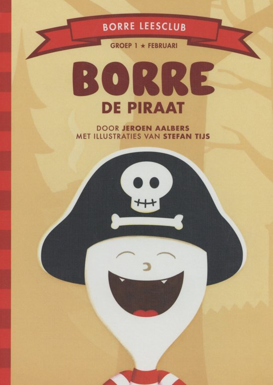 De Gestreepte Boekjes - Groep 1 februari: Borre de piraat