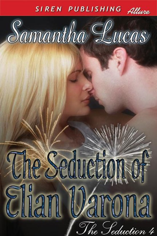 The Seduction of Elian Varona