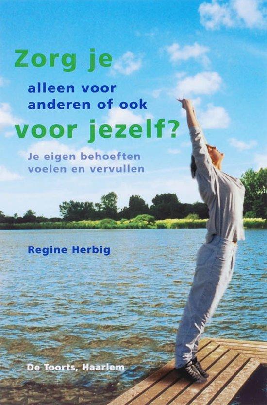 Geliefde bol.com | Zorg je alleen voor anderen of ook voor jezelf?, Regine @ON93