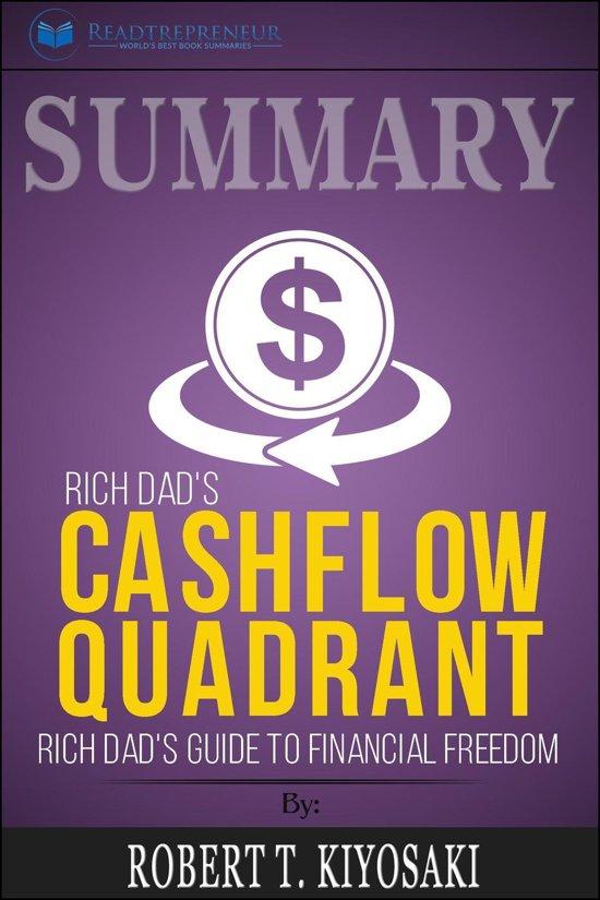 Boek cover Summary of Rich Dads Cashflow Quadrant: Guide to Financial Freedom by Robert T. Kiyosaki van Readtrepreneur Publishing (Onbekend)