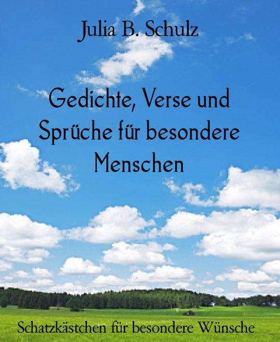 Bolcom Gedichte Verse Und Sprüche Für Besondere Menschen Ebook