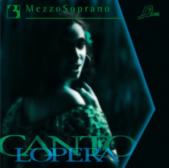 Cantolopera: Mezzo Soprano, Vol. 3