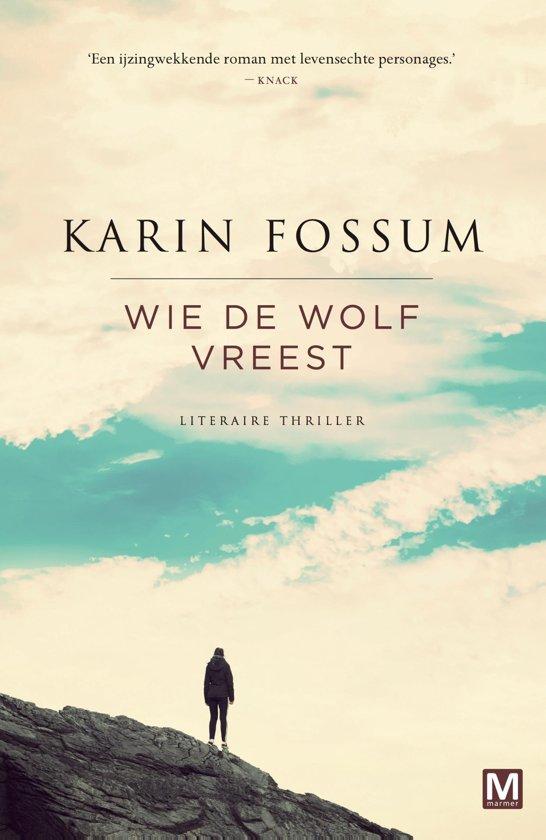 Wie de wolf vreest