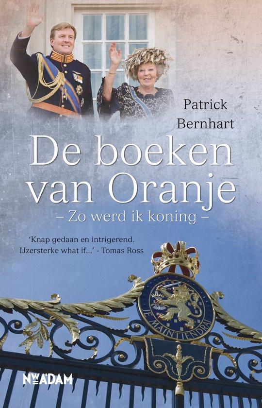 Boek cover De boeken van Oranje van Patrick Bernhart (Paperback)