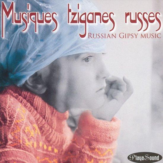 Tziganes De Russie