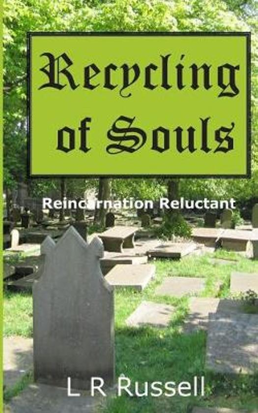 Recycling of Souls