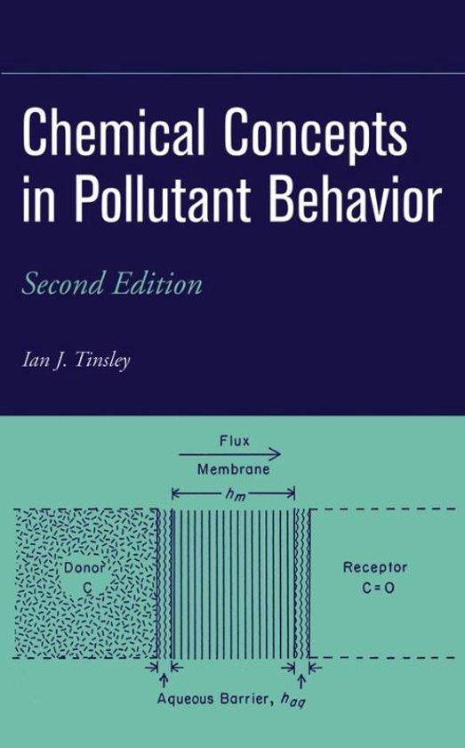 Chemical Concepts in Pollutant Behavior