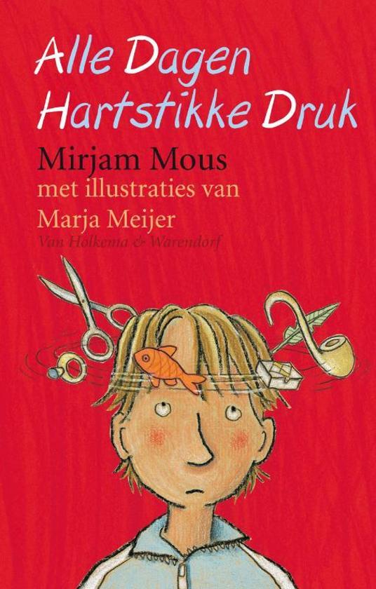 Boek Alle Dagen Hartstikke Druk Over Kinderen Met Adhd